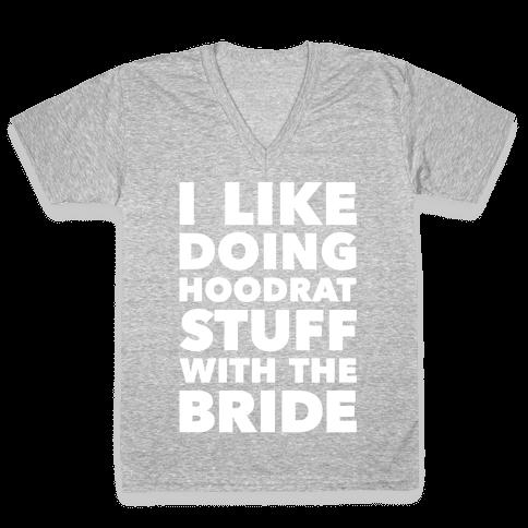 Hoodrat Stuff (Bride) V-Neck Tee Shirt