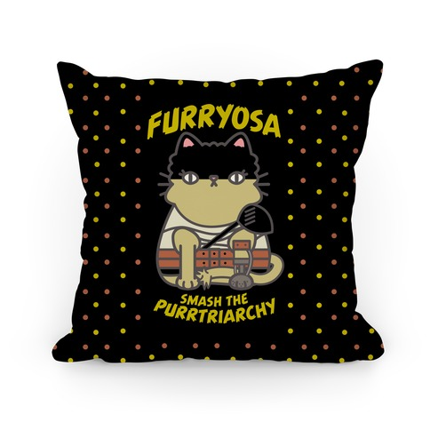 Furryosa Smash the Purrtriarchy Pillow