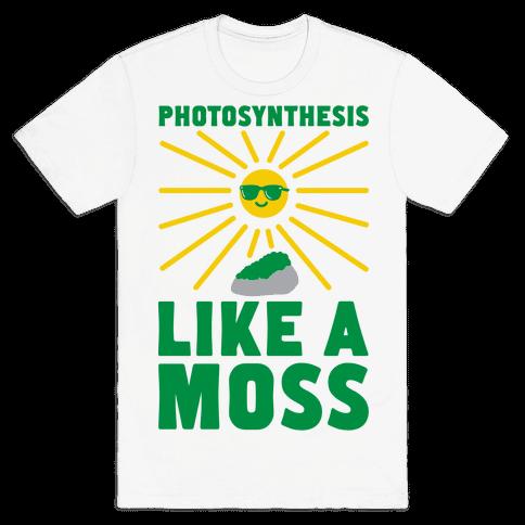 Photosynthesis Like A Moss Mens T-Shirt