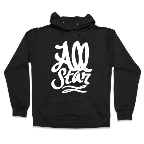 e85cc17bed9 All Star Hoodie | LookHUMAN