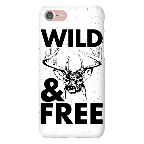 Wild and Free Phone Case