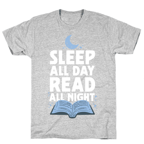 Sleep All Day Read All Night Mens T-Shirt