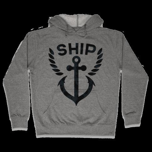 Ship Mates (Ship Half) Hooded Sweatshirt