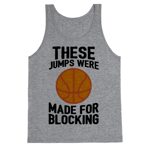 These Jumps Were Made For Blocking Tank Top