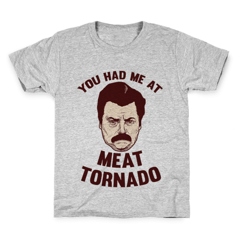 You Had Me At Meat Tornado Kids T-Shirt