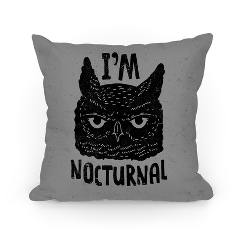 I'm Nocturnal Pillow