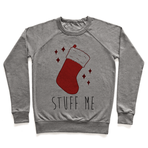 Stuff Me (Stocking) Pullover