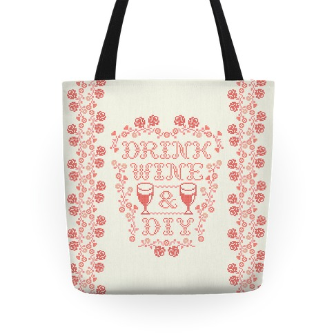 Drink Wine and D.I.Y. Tote