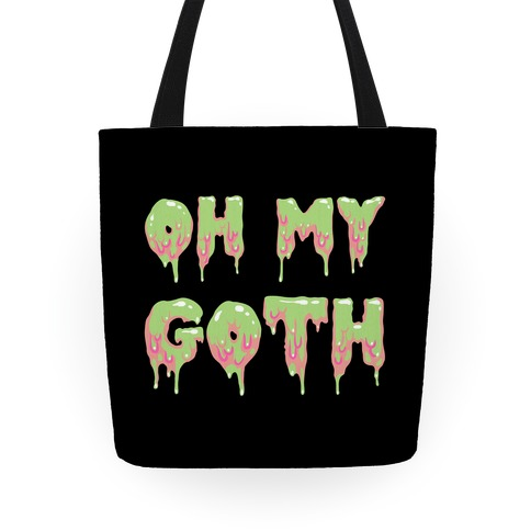 Oh My Goth Tote