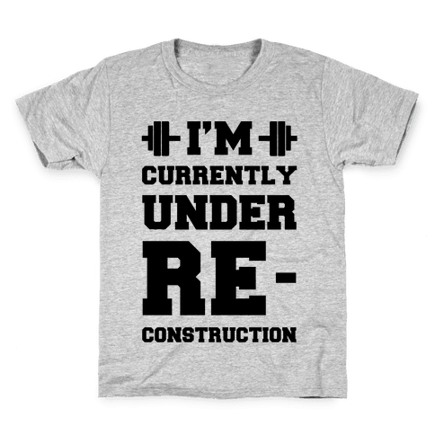 I'm Currently Under Reconstruction Kids T-Shirt