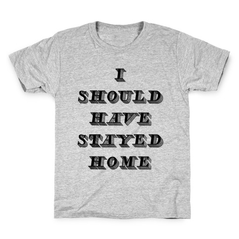 Stay Home Kids T-Shirt