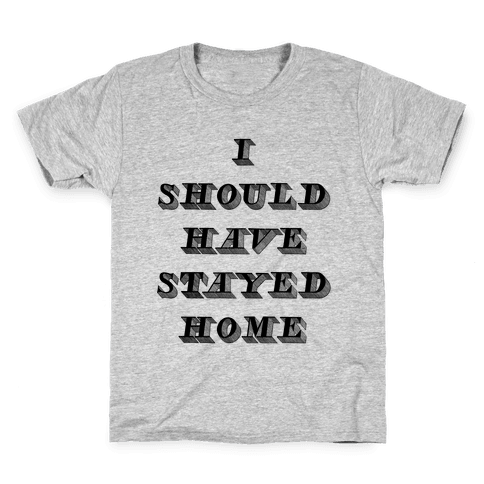 Stay Home Kids T-Shirt