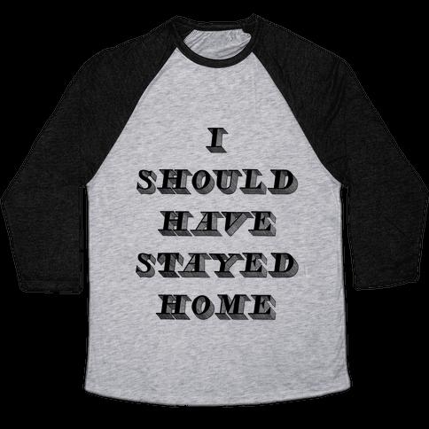 Stay Home Baseball Tee