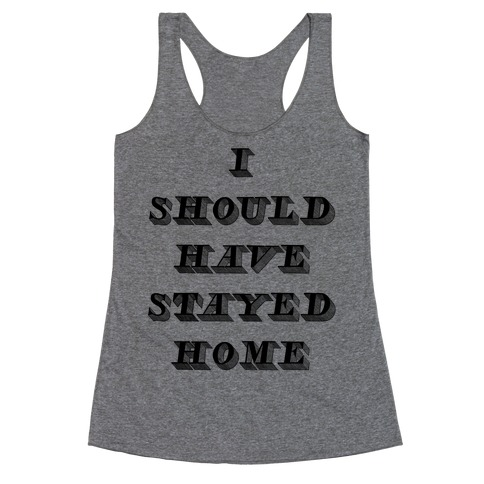Stay Home Racerback Tank Top