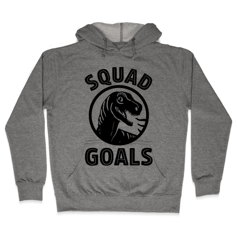 Raptor Squad Goals Hooded Sweatshirt