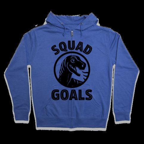 Raptor Squad Goals Zip Hoodie