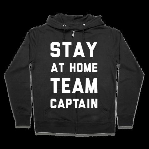 Stay At Home Team Captain Zip Hoodie