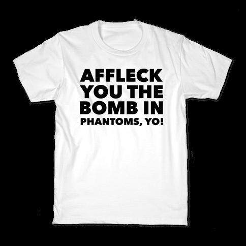 You The Bomb In Phantoms, Yo! Kids T-Shirt