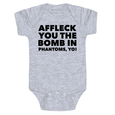 You The Bomb In Phantoms, Yo! Baby Onesy
