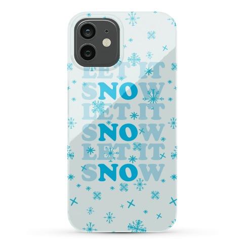 Let It sNOw Phone Case
