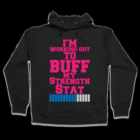 Buff Your Stats Hooded Sweatshirt