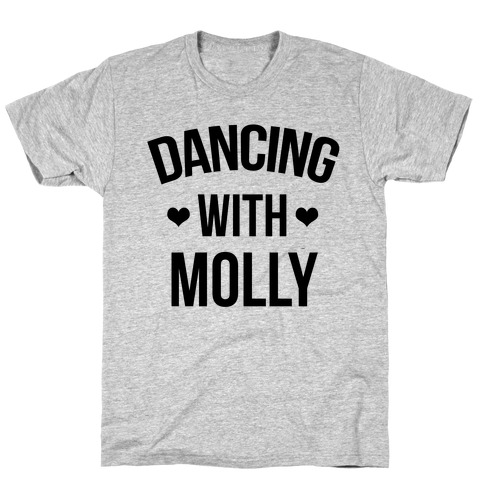 Dancing with Molly T-Shirt