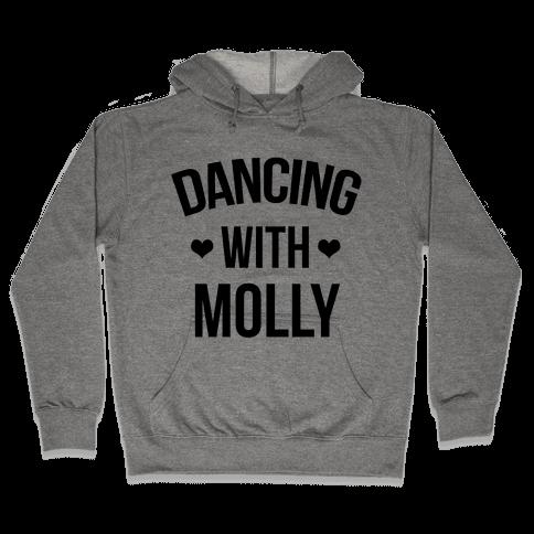Dancing with Molly Hooded Sweatshirt