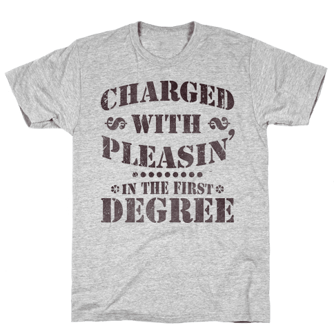 Charged with Pleasin Mens T-Shirt