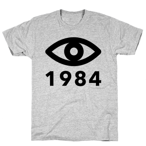 1984: Always Watching Mens T-Shirt