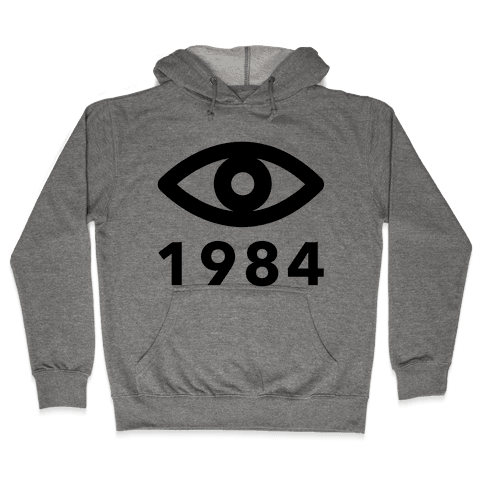 1984: Always Watching Hooded Sweatshirt