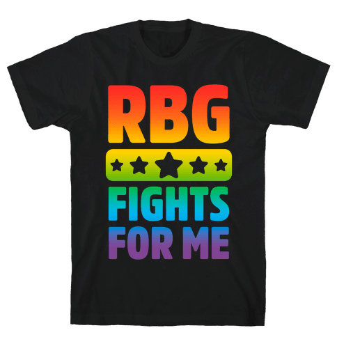 RBG Fights For Me Mens T-Shirt