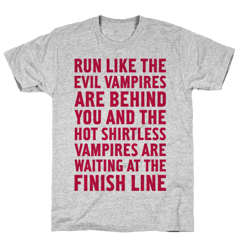 Run Like The Evil Vampires Are Behind You Mens T-Shirt
