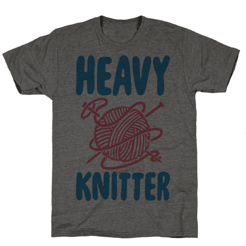 Heavy Knitter Mens T-Shirt