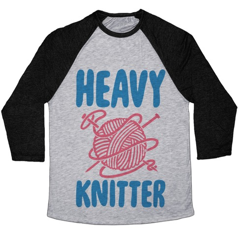 Heavy Knitter Baseball Tee