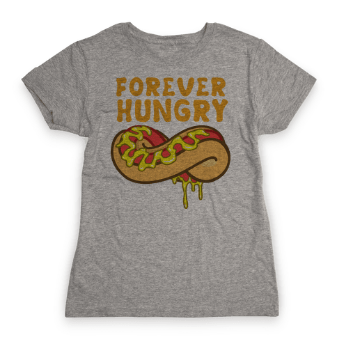 Forever Hungry (Yellow) Womens T-Shirt