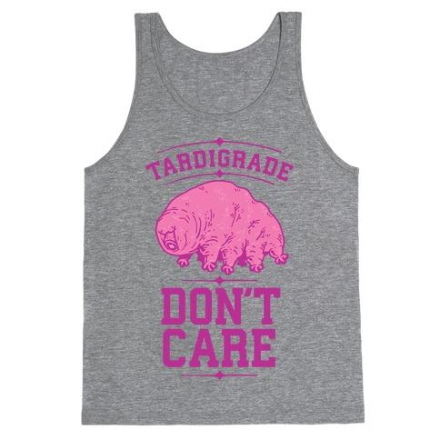 Tardigrade Don't Care Tank Top