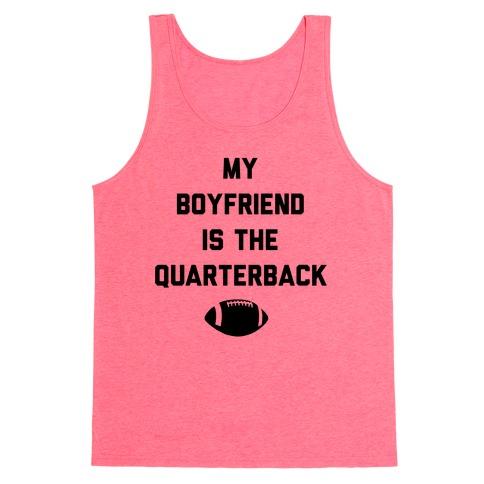 My Boyfriend is the Quarterback Tank Top