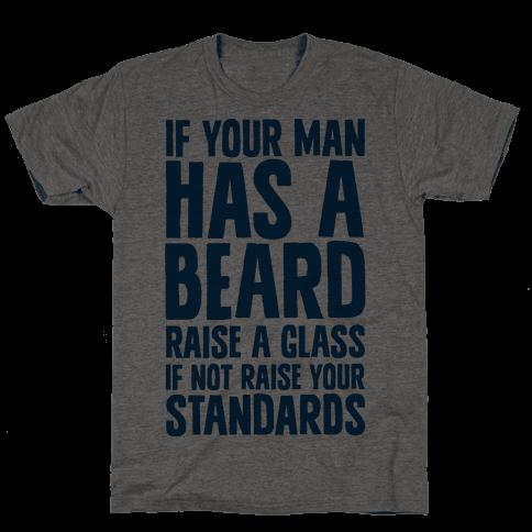 If Your Man has a Beard Raise a Glass