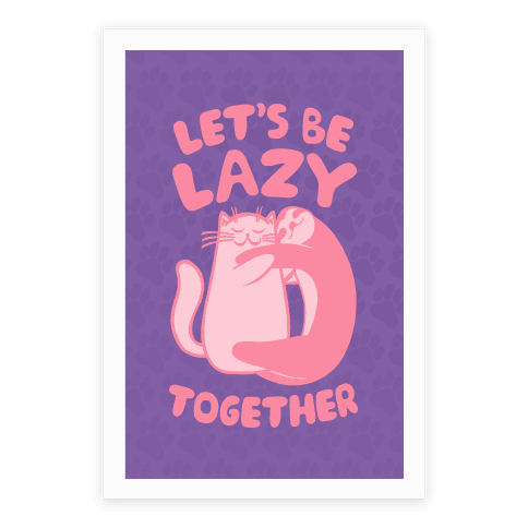 Let's Be Lazy Together Poster
