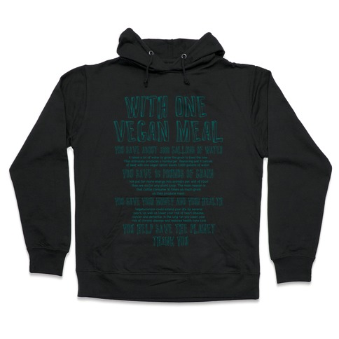 With One Vegan Meal Hooded Sweatshirt