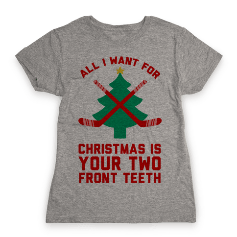 Your Two Front Teeth Womens T-Shirt