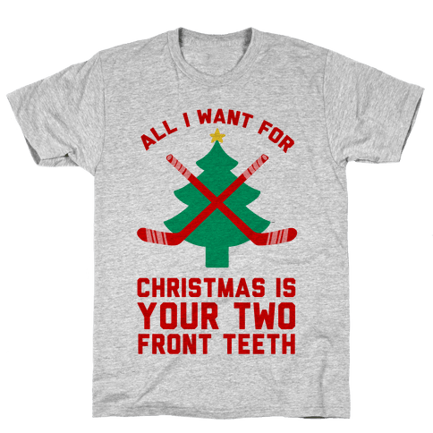 Your Two Front Teeth Mens T-Shirt
