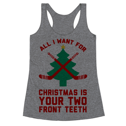 Your Two Front Teeth Racerback Tank Top
