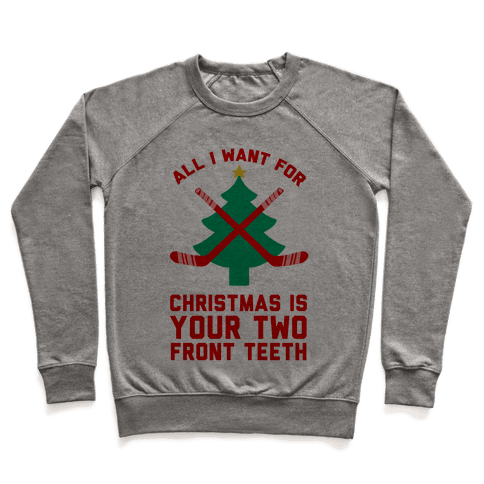 Your Two Front Teeth Pullover