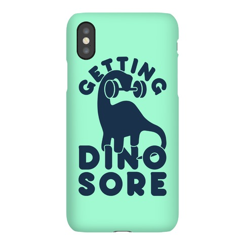 Getting Dino-Sore Phone Case