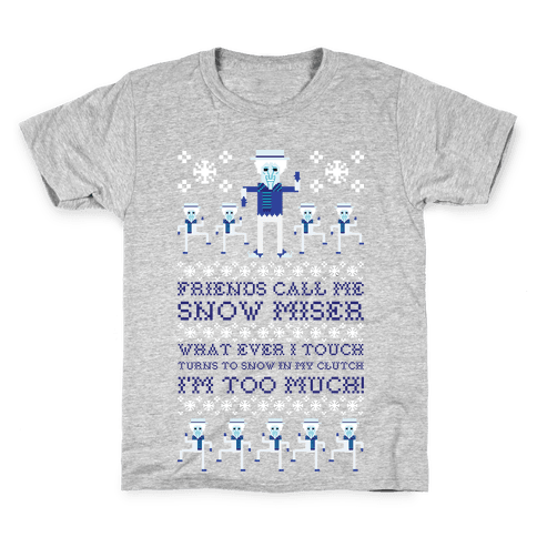 Friends Call Me Snow Miser Kids T-Shirt