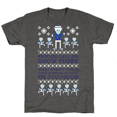 Friends Call Me Snow Miser T-Shirt