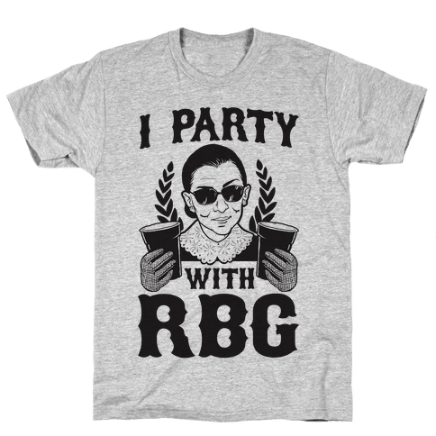 I Party With RBG