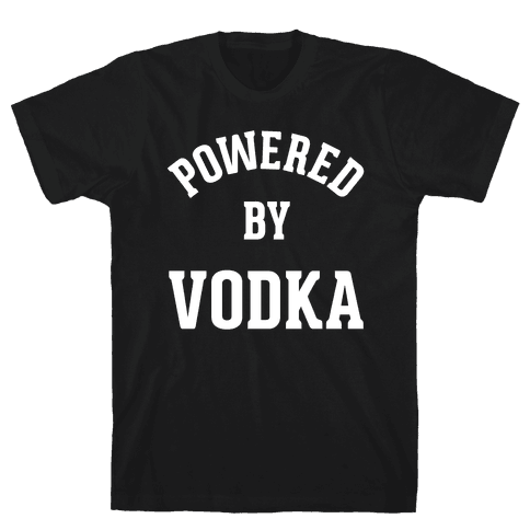 Powered By Vodka Mens T-Shirt