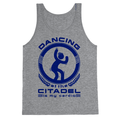 Dancing at the Citadel is my Cardio Tank Top